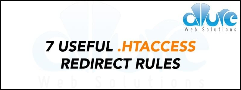 7 Useful HTACCESS Redirect Rules