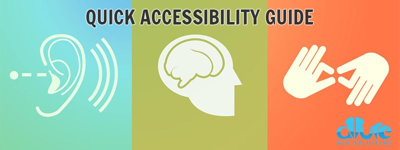 Quick Accessibility Guide