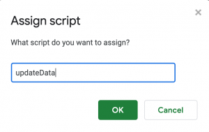 Google Sheets - Assign Script Dialog